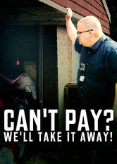 Can't Pay, We'll Take It Away!